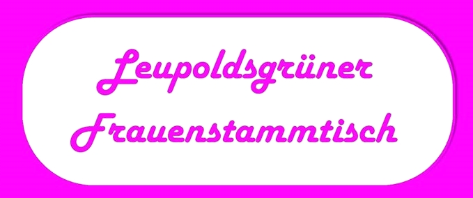 Gemeinde Leupoldsgrün - Frauenstammtisch am Wiesenfest